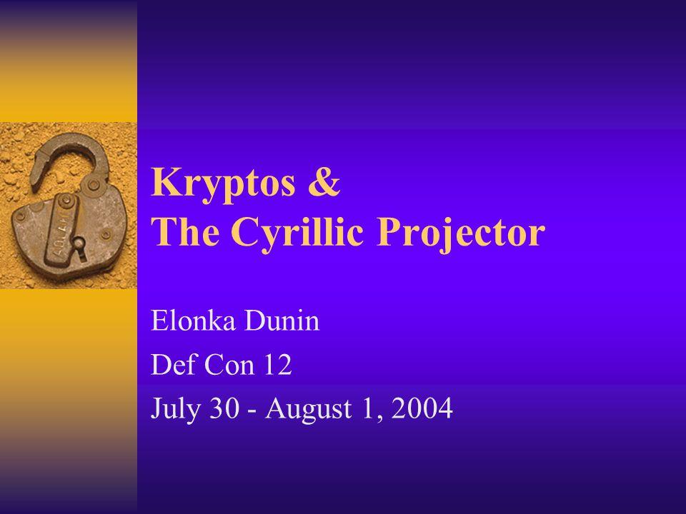 Kryptos & The Cyrillic Projector