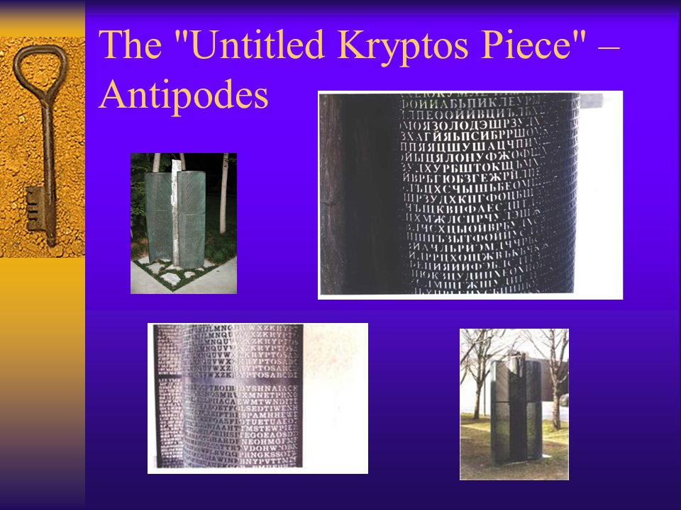 The Untitled Kryptos Piece – Antipodes