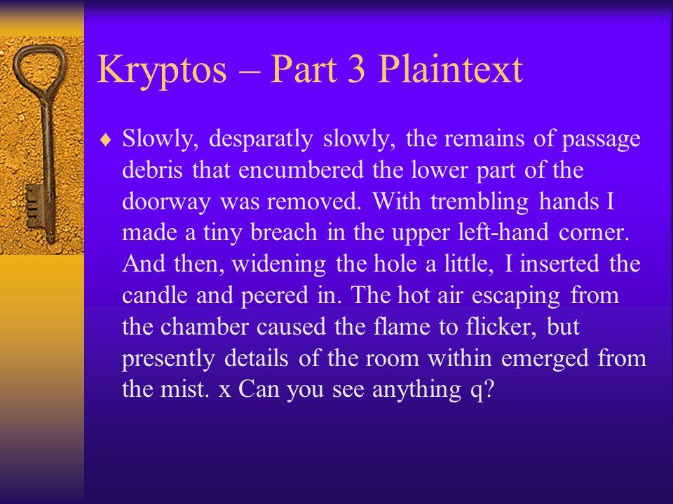 Kryptos – Part 3 Plaintext