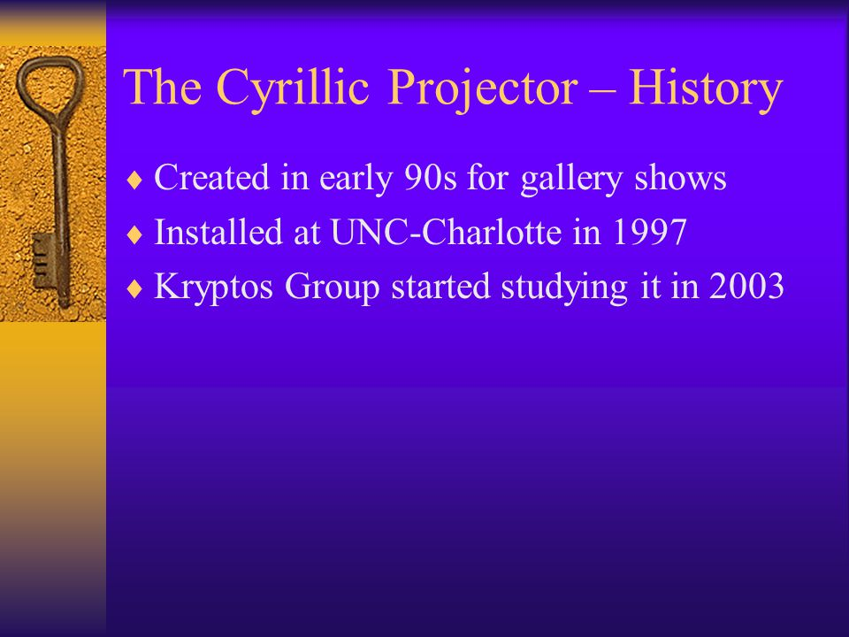 The Cyrillic Projector – History