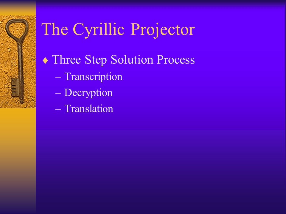 The Cyrillic Projector