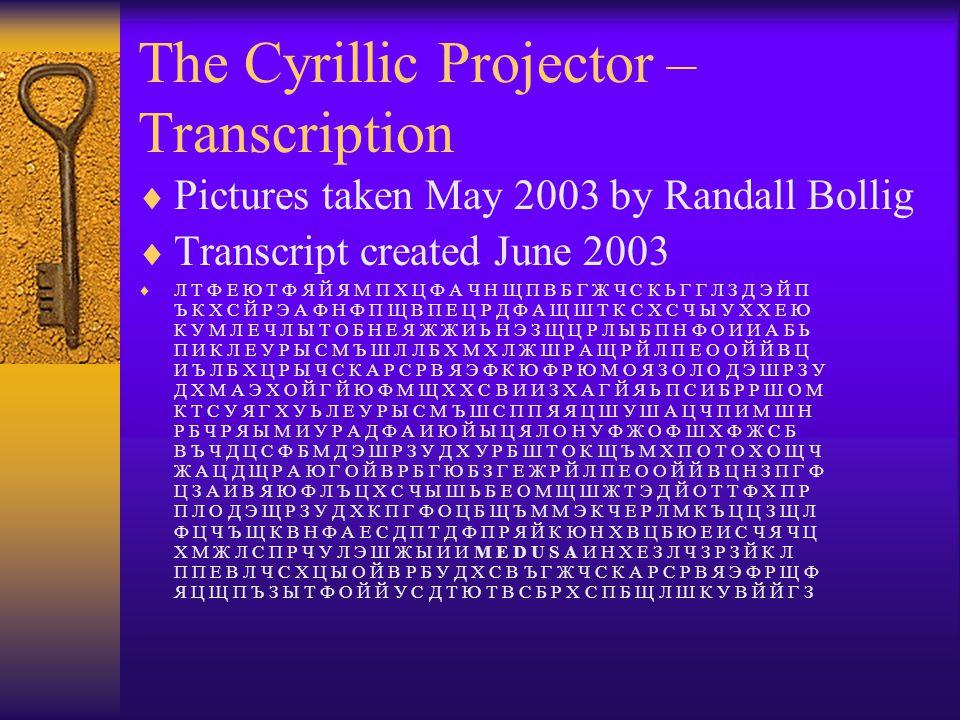 The Cyrillic Projector – Transcription