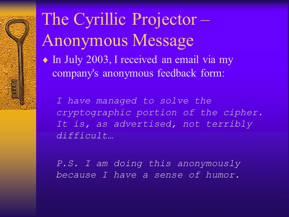 The Cyrillic Projector – Anonymous Message