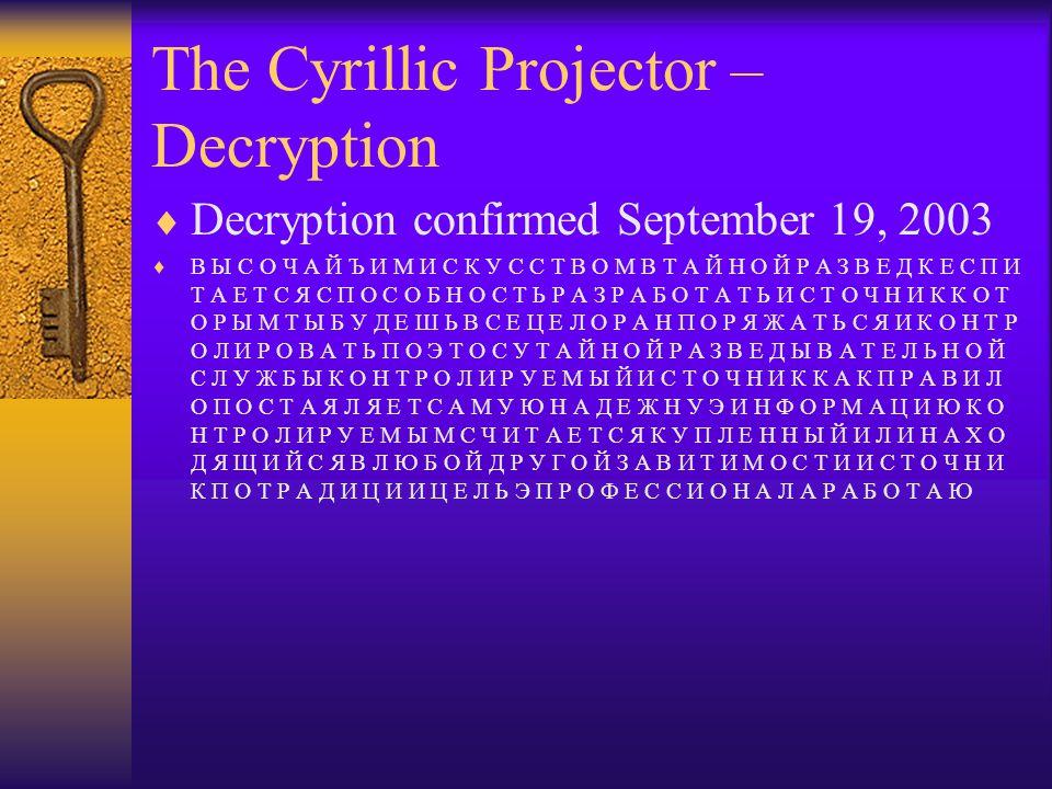 The Cyrillic Projector – Decryption