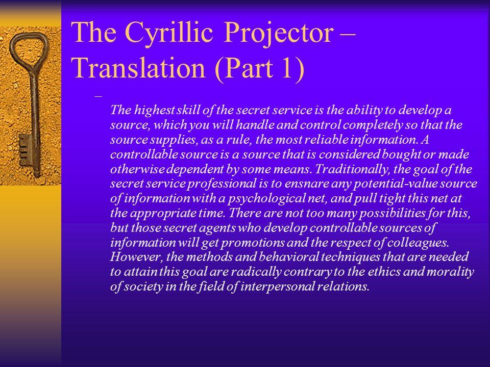 The Cyrillic Projector – Translation (Part 1)