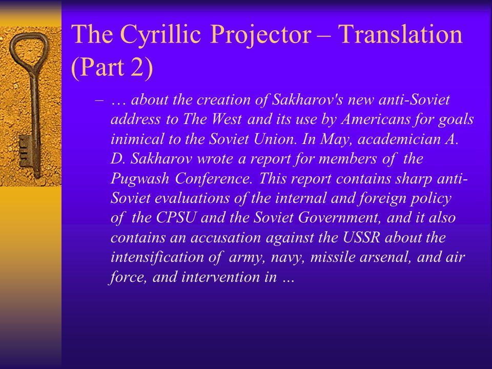 The Cyrillic Projector – Translation (Part 2)