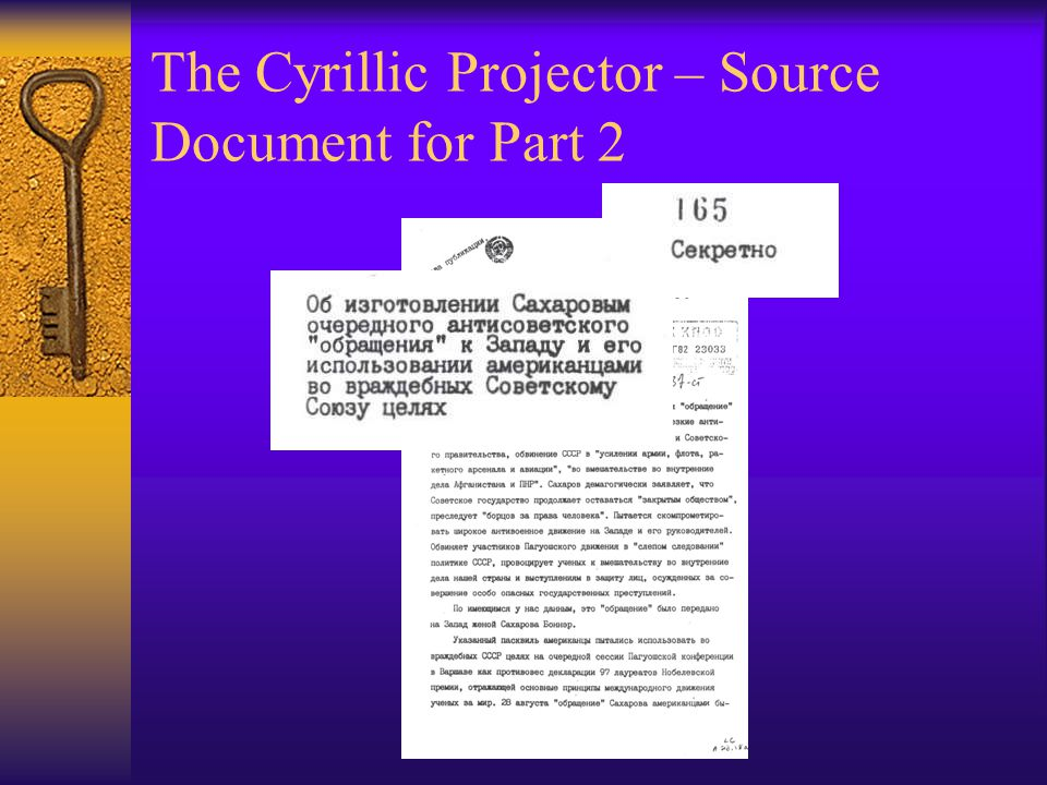 The Cyrillic Projector – Source Document for Part 2