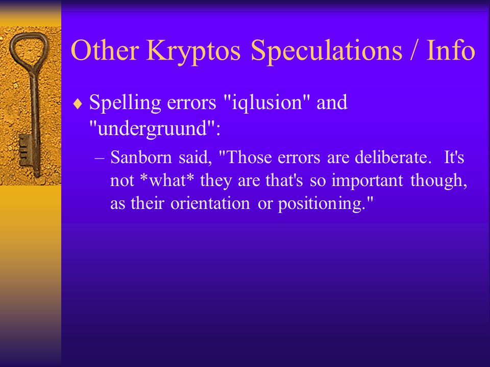 Other Kryptos Speculations / Info