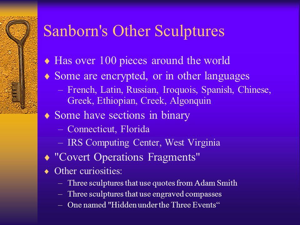 Sanborn s Other Sculptures