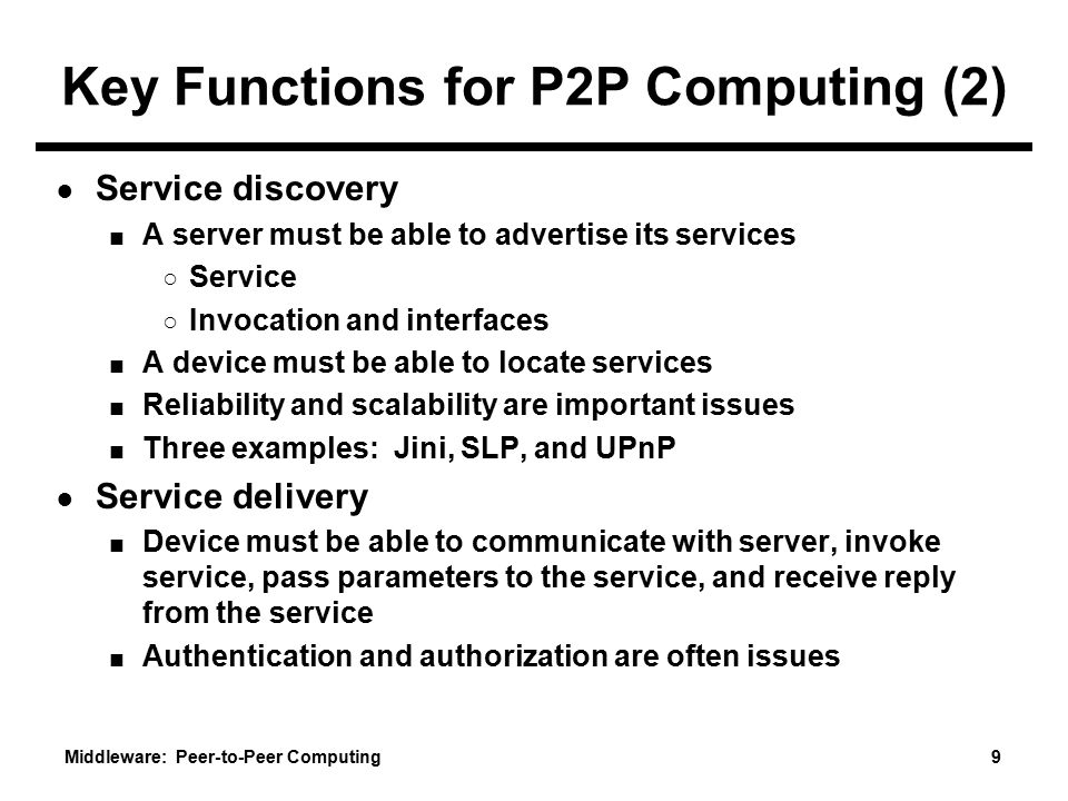 Key Functions for P2P Computing (2)