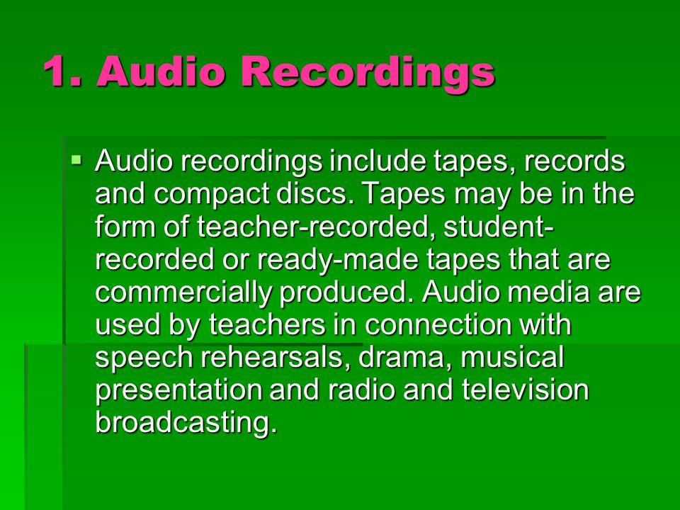 1. Audio Recordings