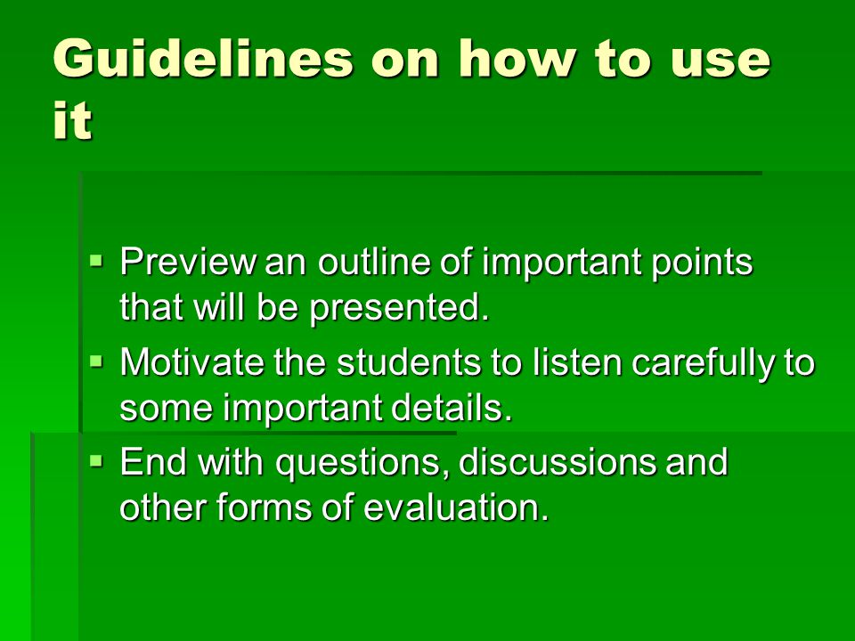 Guidelines on how to use it