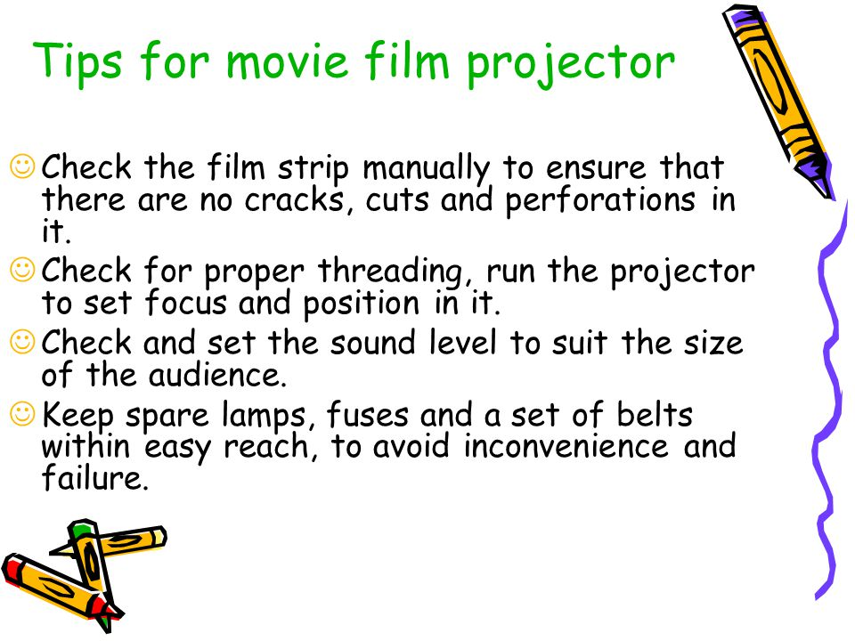 Tips for movie film projector