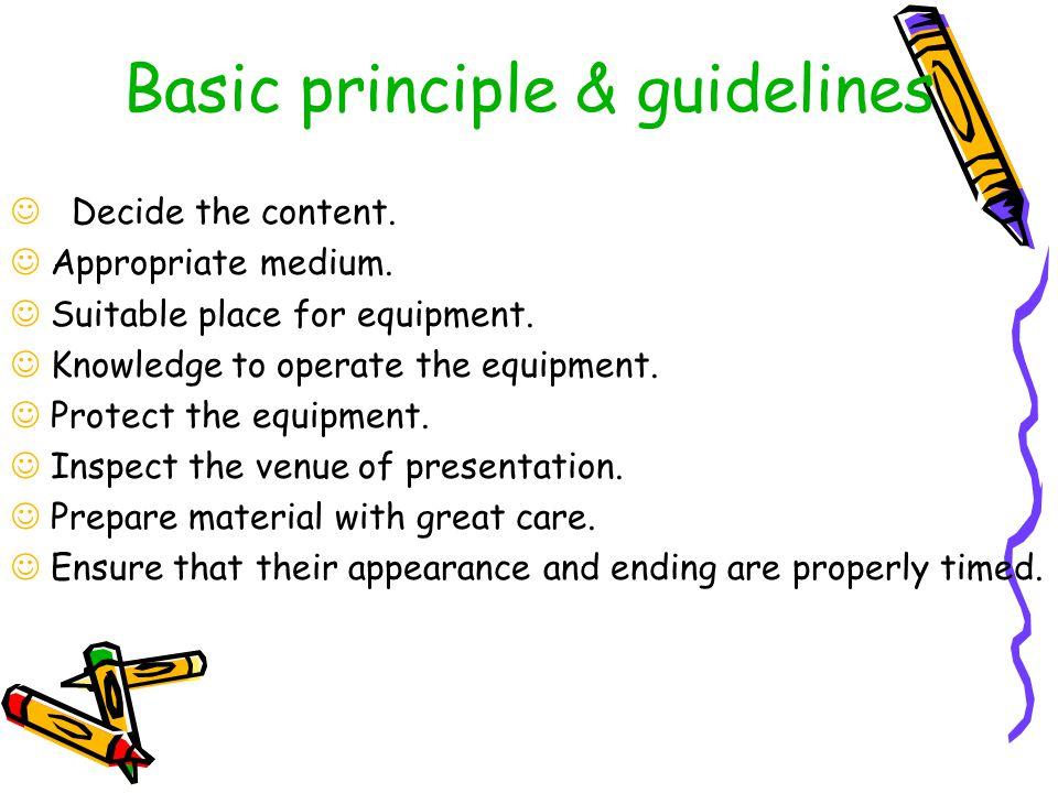 Basic principle & guidelines
