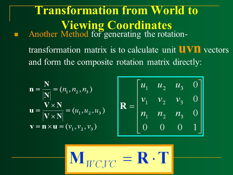 Transformation from World to Viewing Coordinates