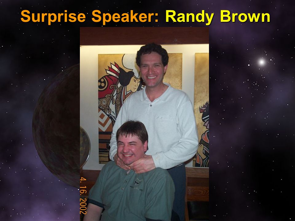 Surprise Speaker: Randy Brown