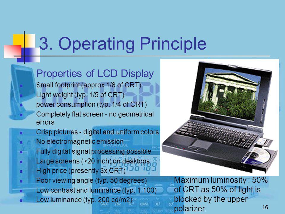 3. Operating Principle Properties of LCD Display