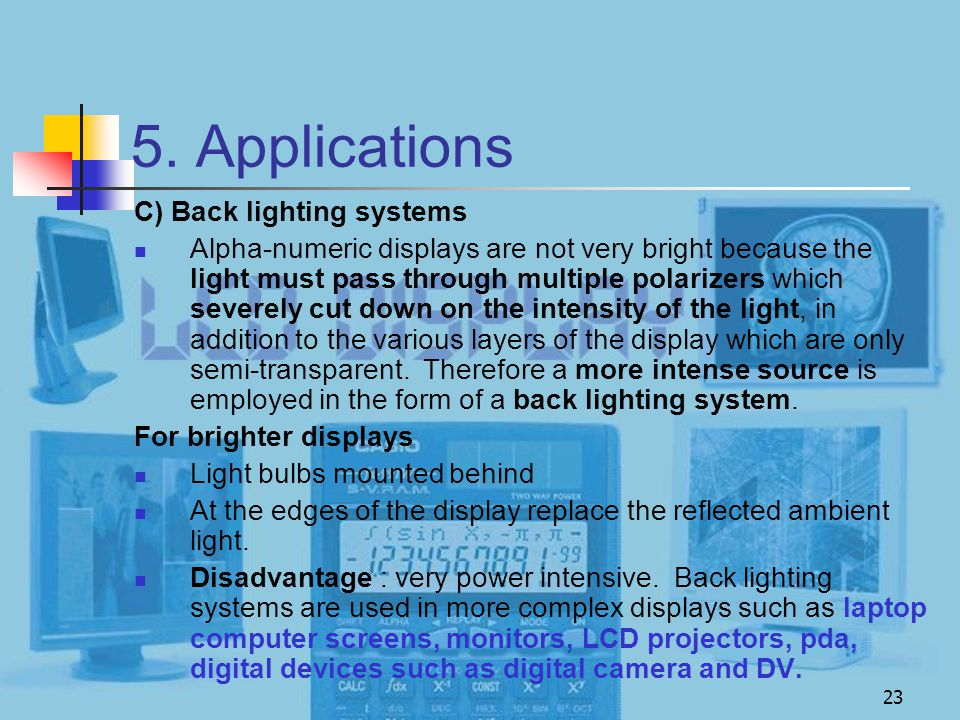 5. Applications C) Back lighting systems