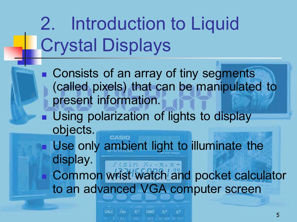 2. Introduction to Liquid Crystal Displays