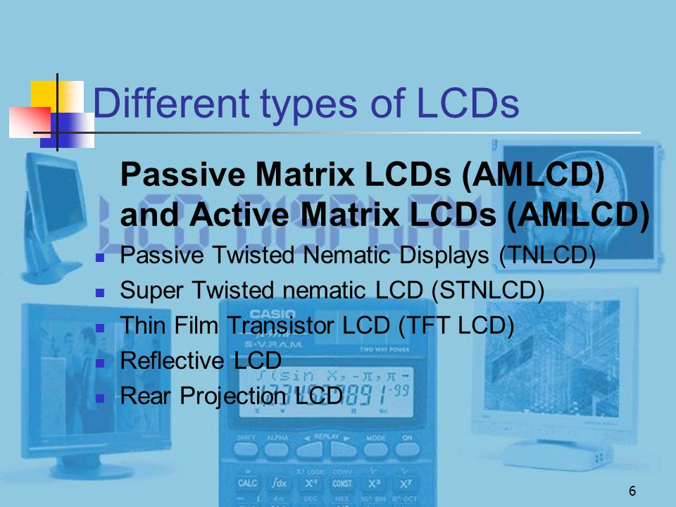 Different types of LCDs