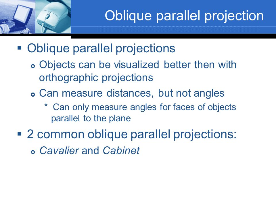 Oblique parallel projection