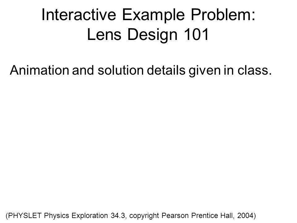 Interactive Example Problem: Lens Design 101
