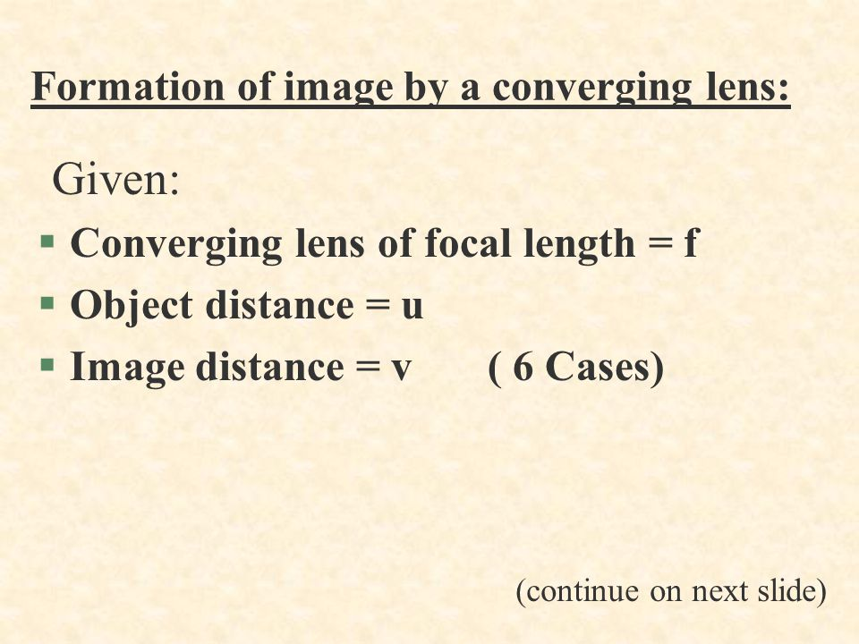 Formation of image by a converging lens: