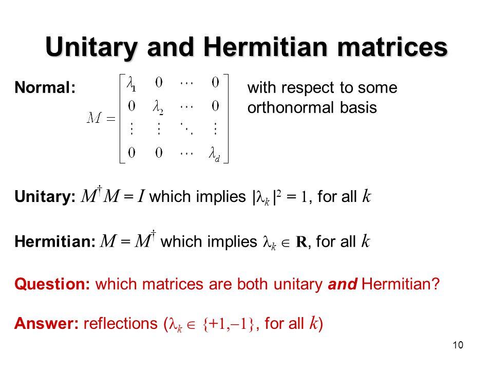Unitary and Hermitian matrices