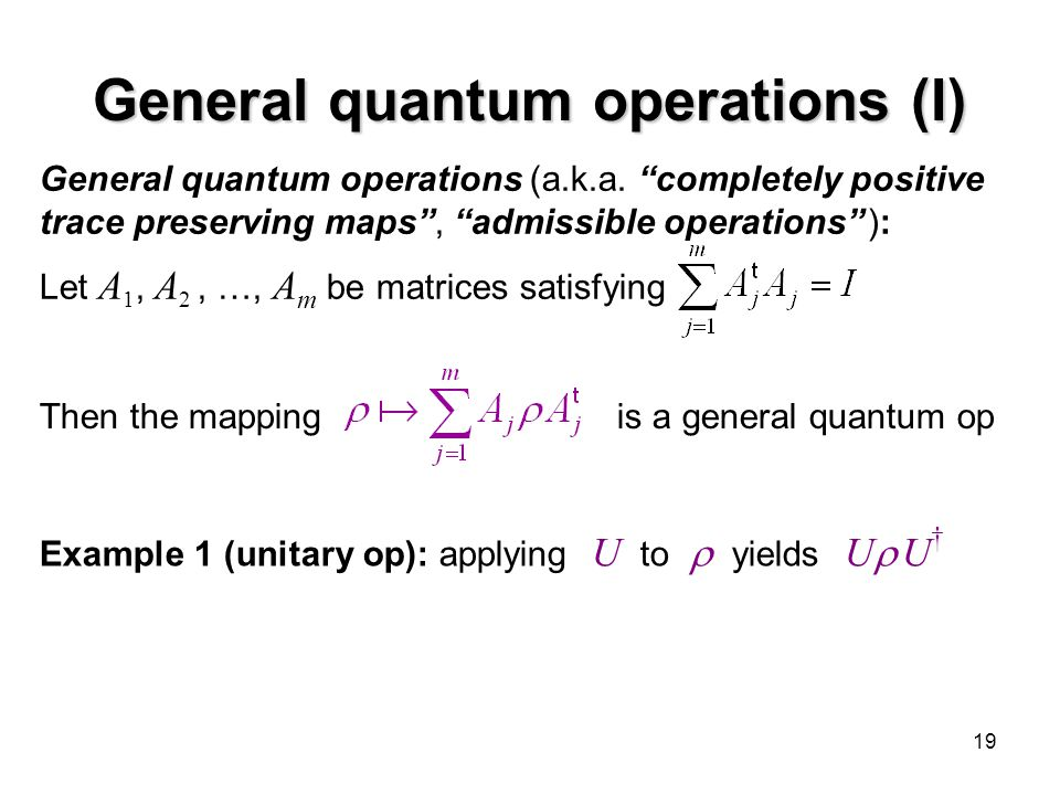 General quantum operations (I)
