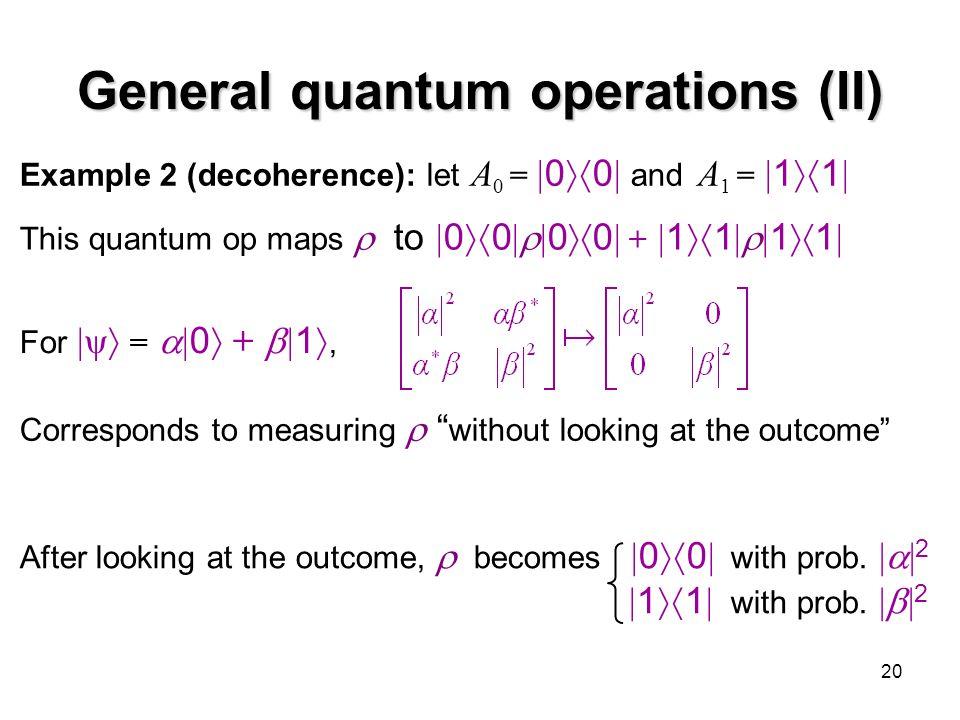 General quantum operations (II)
