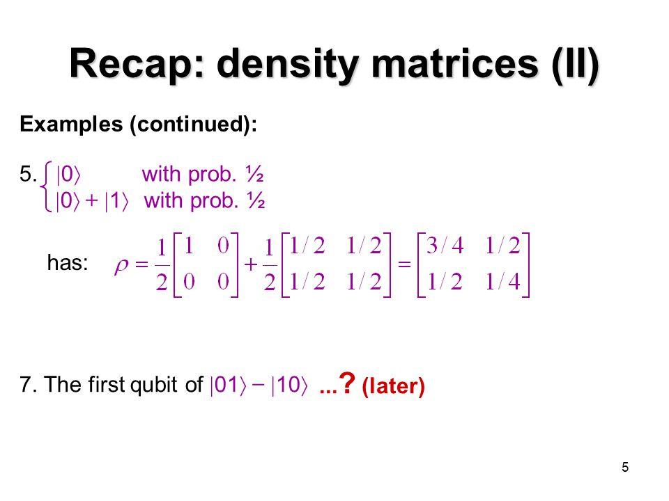 Recap: density matrices (II)