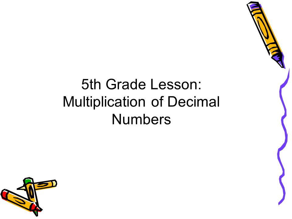 5th Grade Lesson: Multiplication of Decimal Numbers
