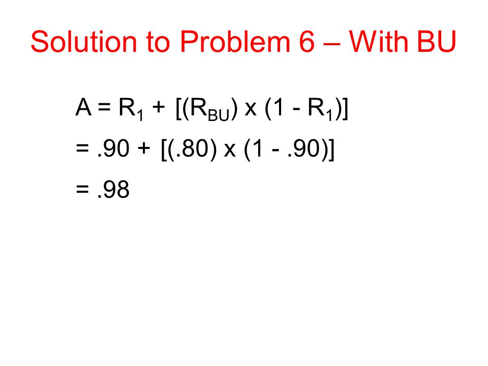 Solution to Problem 6 – With BU
