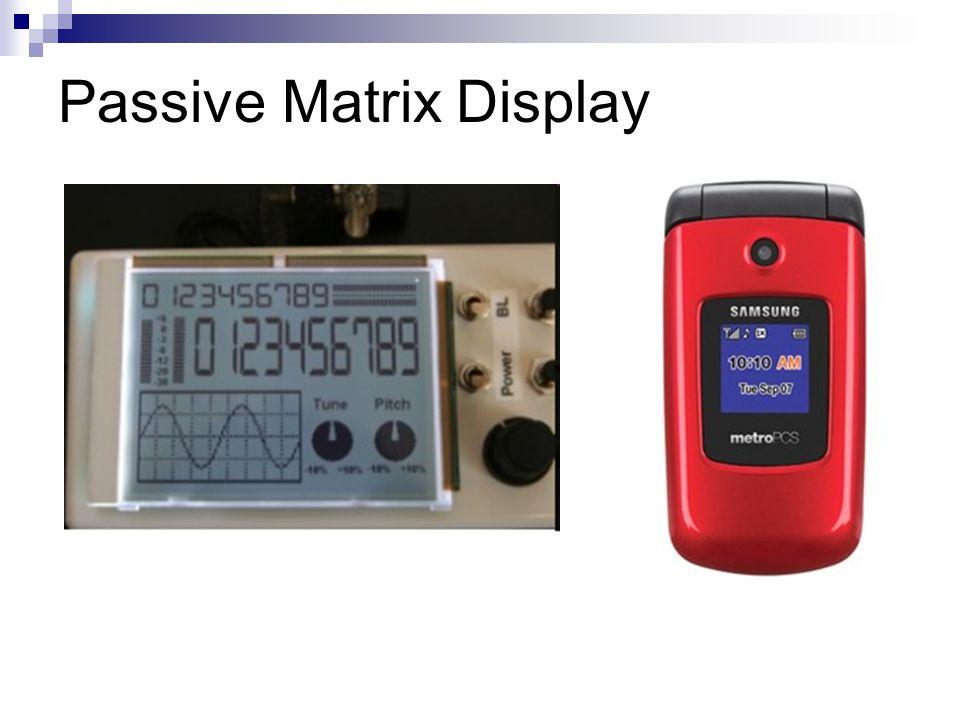 Passive Matrix Display