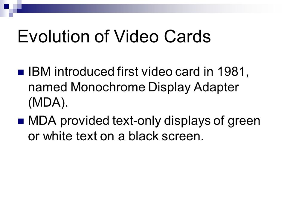 Evolution of Video Cards