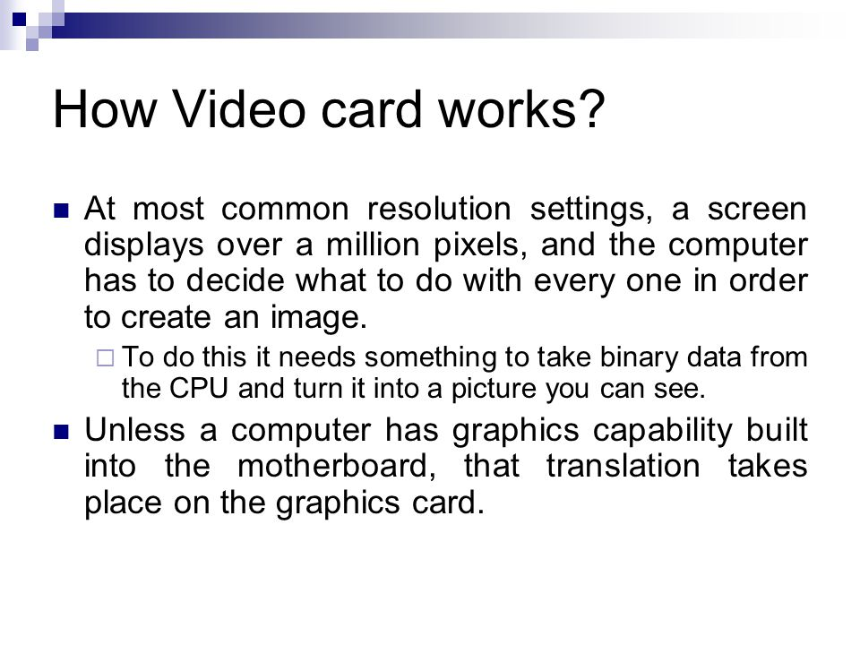 How Video card works