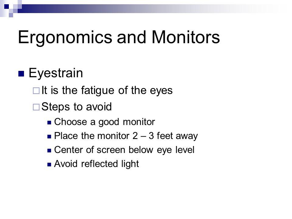 Ergonomics and Monitors