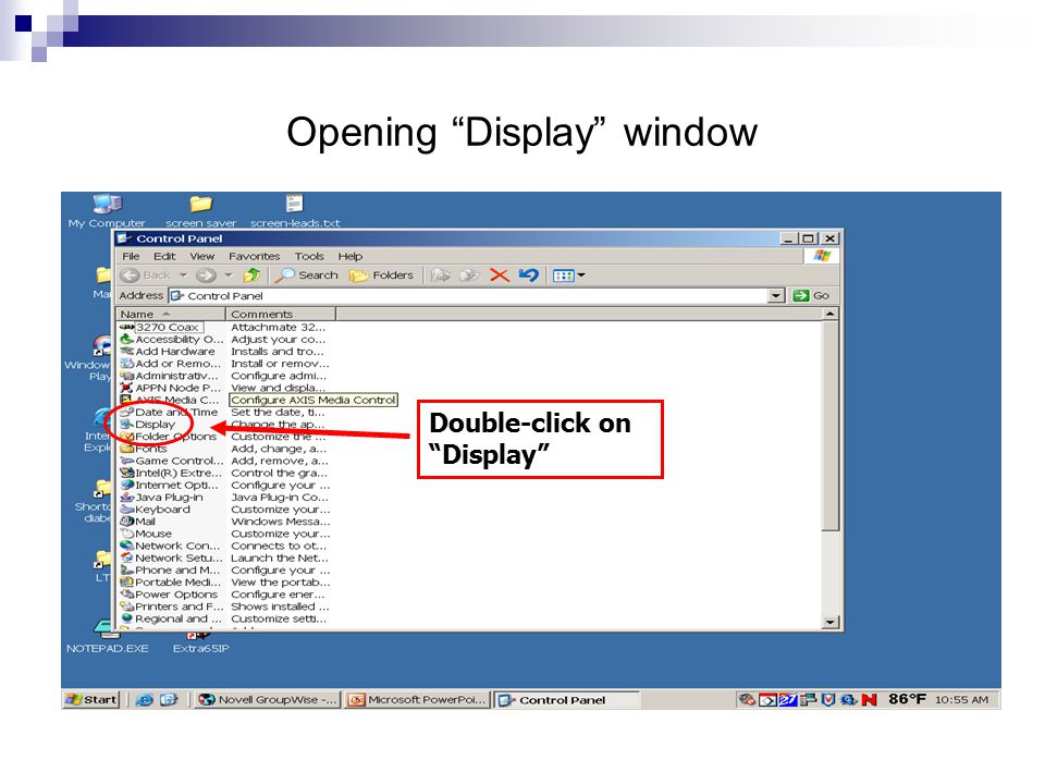 Opening Display window