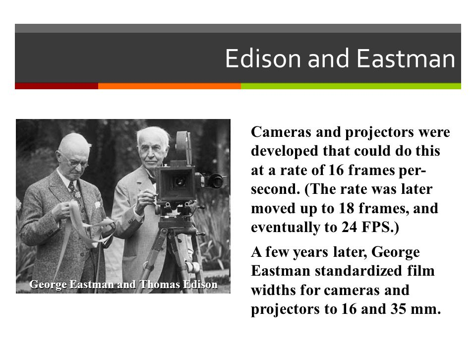 George Eastman and Thomas Edison