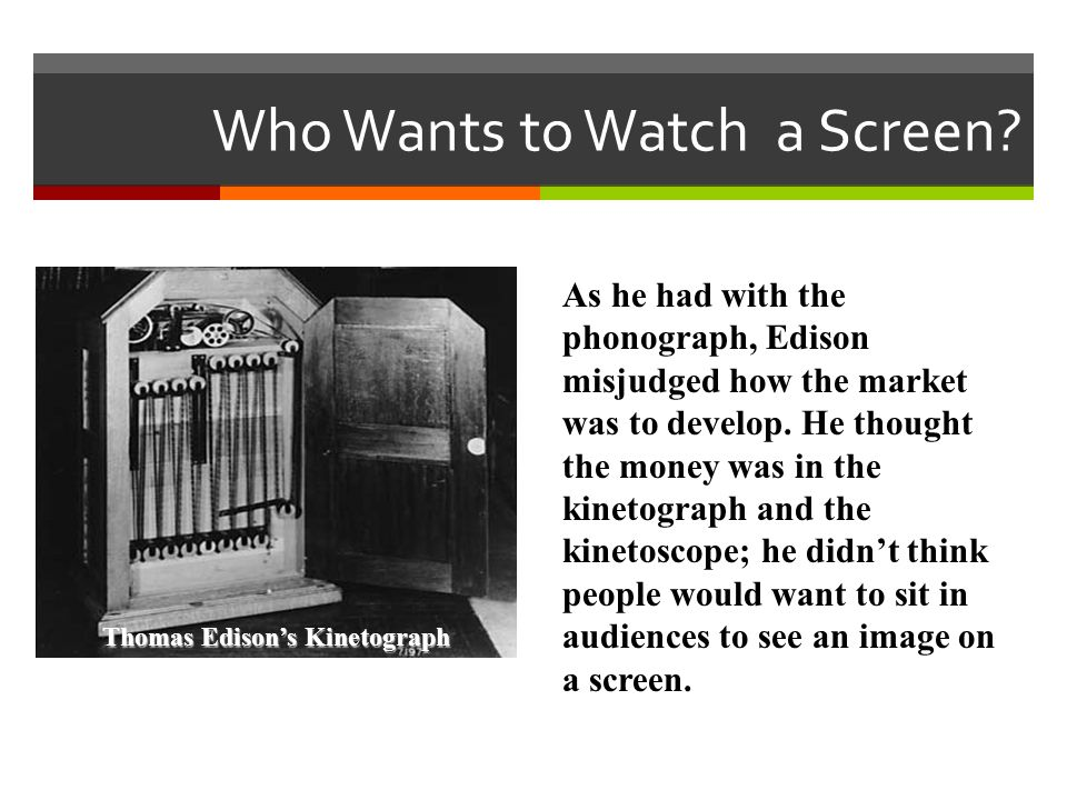 Who Wants to Watch a Screen