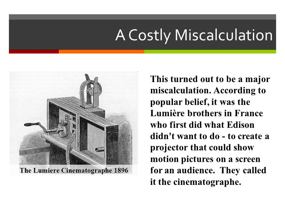 A Costly Miscalculation