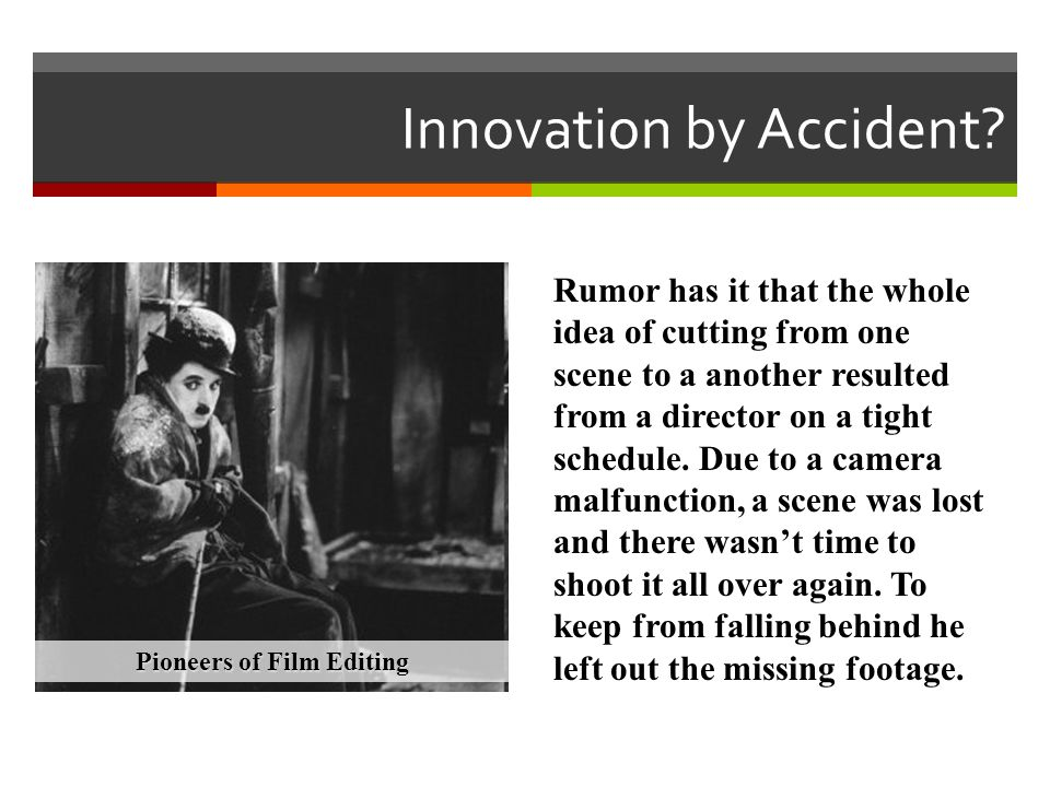 Innovation by Accident
