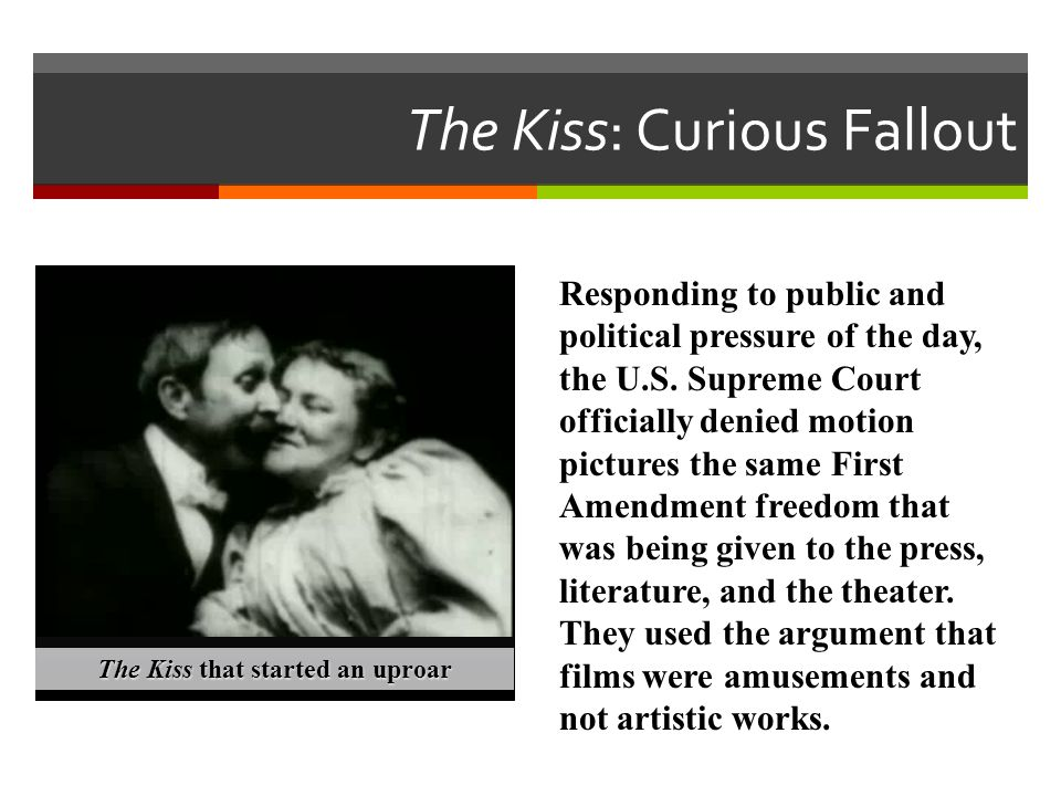 The Kiss: Curious Fallout