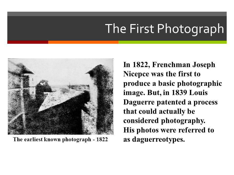 The earliest known photograph - 1822