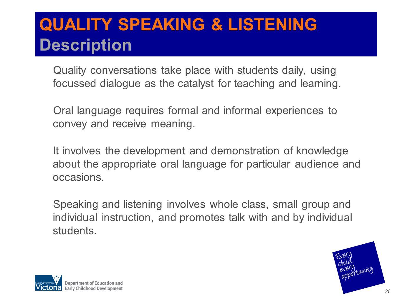 QUALITY SPEAKING & LISTENING Description
