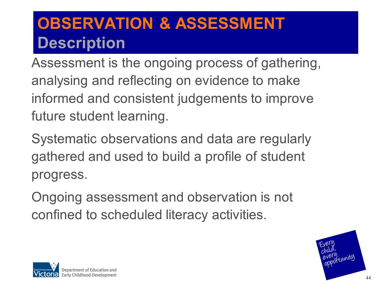 OBSERVATION & ASSESSMENT Description