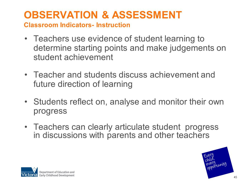 OBSERVATION & ASSESSMENT Classroom Indicators- Instruction