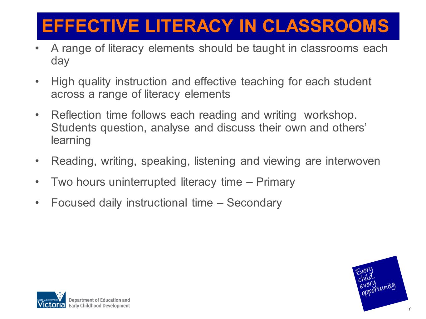 EFFECTIVE LITERACY IN CLASSROOMS