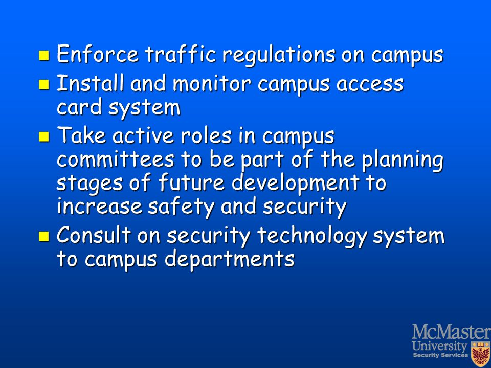 Enforce traffic regulations on campus