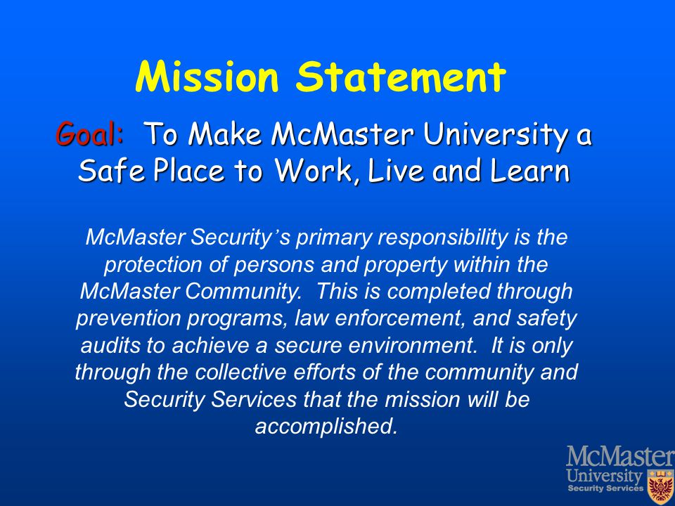 Goal: To Make McMaster University a Safe Place to Work, Live and Learn